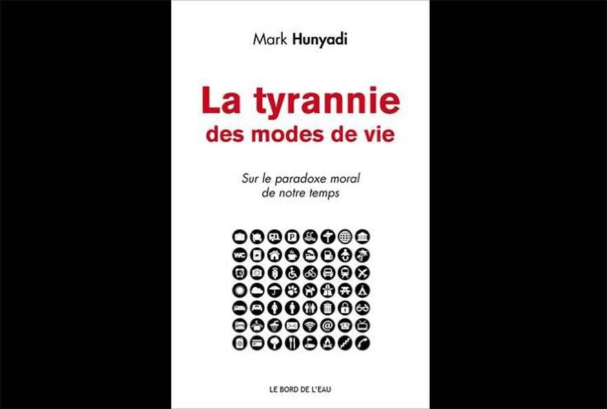 tyrannie des modes de vie
