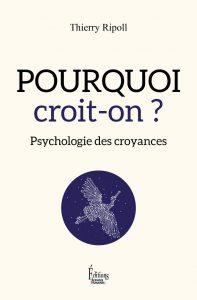 livre croyances 197x300 - Why do we believe?  Psychology of beliefs